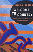 Welcome to Country Youth Edition: An Introduction to our First Peoples for Young Australians