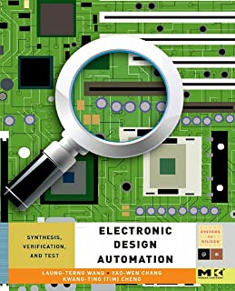 Electronic Design Automation: Synthesis, Verification, and Test (ISSN)