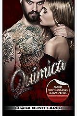 Química: Amor, Sexo y Matrimonio de Conveniencia (Novela Romántica y Erótica) Versión Kindle