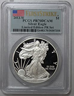 2013 W Proof American Silver Eagle $1 PR70DCAM PCGS First Strike-Limited Edition Proof Set