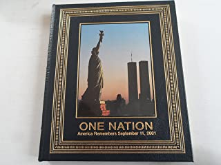One Nation, America Remembers September 11, 2001