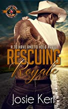 Rescuing Royale (Police and Fire: Operation Alpha) (To Have and To Hold Book 2)