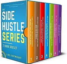 The Side Hustle Series Book Bundle: (Books 1-7)