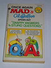 Once Again Mad's Al Jaffee Spews Out Snappy Answers to Stupid Questions