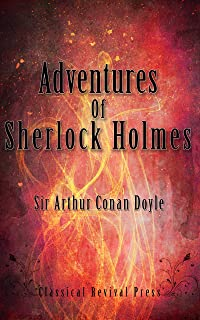 Adventures of Sherlock Holmes: Complete Illustrated Edition