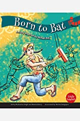 Born to Bat (Little Leaders) Kindle Edition