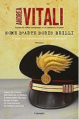 Nome d'arte Doris Brilli: I casi del maresciallo Ernesto Maccadò Formato Kindle