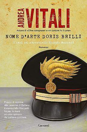 Nome darte Doris Brilli: I casi del maresciallo Ernesto Maccadò