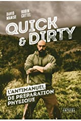 Quick & dirty: L'antimanuel de préparation physique Format Kindle