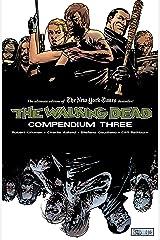The Walking Dead Compendium Vol. 3 Kindle Edition