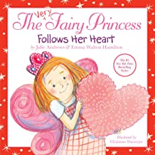 The Very Fairy Princess Follows Her Heart