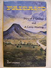 Paisano, Story of a Cowboy, Camp Meeting