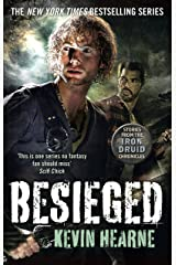 Besieged: Stories from the Iron Druid Chronicles Kindle Edition
