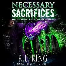 Necessary Sacrifices: Alastair Stone Chronicles, Book 12