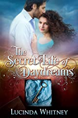 The Secret Life of Daydreams: a Contemporary Inspirational Romance Kindle Edition
