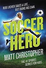 Soccer Hero (Matt Christopher)