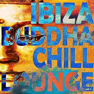 Ibiza Buddha Chill Lounge, Vol. 1 (Cafe Island, Sunset Chill Out Bar)