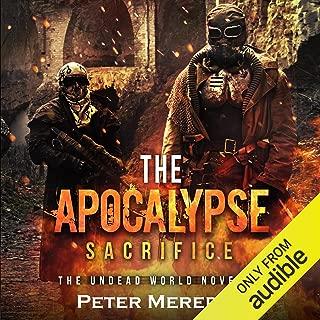 The Apocalypse Sacrifice: The Undead World, Book 10