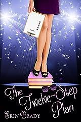 The Twelve-Step Plan Kindle Edition