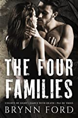 The Four Families: Complete Trilogy Kindle Edition