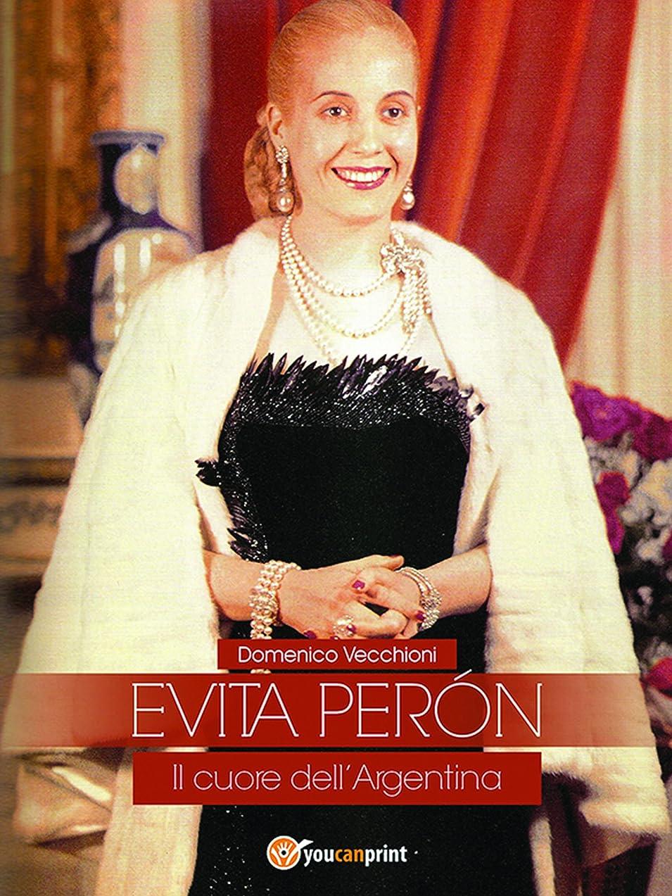 疑わしい調和のとれた起業家EVITA PERóN Il cuore dell'Argentina (Italian Edition)