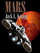 MARS: The Martian Autonomous Republic of Sol (The New Frontiers Series Book 5)