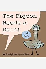 The Pigeon Needs a Bath! (Pigeon, 9) Hardcover