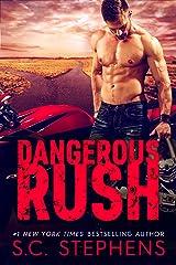 Dangerous Rush (Furious Rush Book 2) Kindle Edition