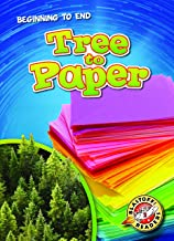 Tree to Paper (Blastoff Readers. Level 2)