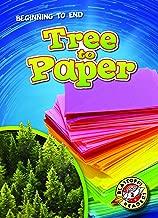 Tree to Paper (Blastoff Readers. Level 2)