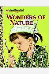 Wonders of Nature (Little Golden Book) Hardcover