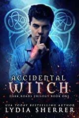 Accidental Witch (Dark Roads Trilogy 1) Kindle Edition
