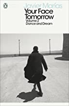 Your Face Tomorrow, Volume 2: Dance and Dream (Penguin Modern Classics)