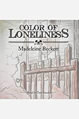 Color of Loneliness Audio CD