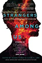 Strangers Among Us: Tales of the Underdogs and Outcasts (Laksa Anthology Series: Speculative Fiction Book 1)