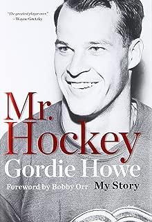 Mr. Hockey: The Autobiography Of Gordie Howe