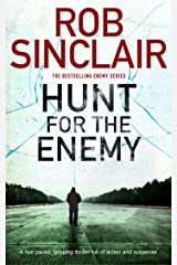 HUNT FOR THE ENEMY a fast paced, gripping thriller full of action and suspense (Enemy Series Book 3) Kindle Edition