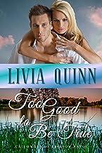 Too Good to Be True: A small town family saga (Calloways of Rainbow Bayou Book 2)