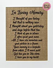 8x10 UNFRAMED In Loving Memory. I Thought of You Today/Burlap Print Sign/Poem Memorial Remembrance In Loving Memory Wall Décor Someone's in Heaven