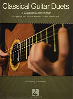 Classical Guitar Duets: 17 Classical Masterpieces: Arranged for Two Guitars in Standard Notation and Tablature