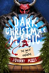 Dark Christmas Magic: The Quest for Krampus (Yuletide Knights) Kindle Edition