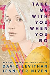 Take Me With You When You Go Kindle Edition