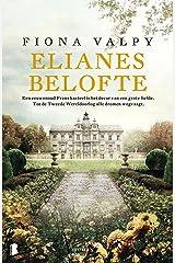 Elianes belofte: Een eeuwenoud Frans kasteel is het decor van een grote liefde. Tot de Tweede Wereldoorlog alle dromen wegvaagt. (Dutch Edition) Formato Kindle