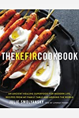 The Kefir Cookbook: An Ancient Healing Superfood for Modern Life, Recipes from My Family Table and Around the World (English Edition) Formato Kindle