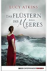 Das Flüstern des Meeres: Roman (German Edition) Format Kindle