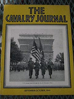 1944 The Cavalry Journal: Armor in Battle of Normandy - Rocket Typhoons - Operations in Northern France - Tank Battles For Minsk - Air Cavalry at Bryansk