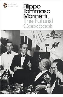 The Futurist Cookbook (Penguin Modern Classics) (English
