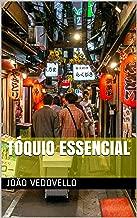 Tóquio Essencial