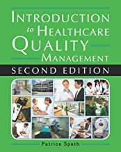 Best introduction to healthcare quality management second edition Reviews