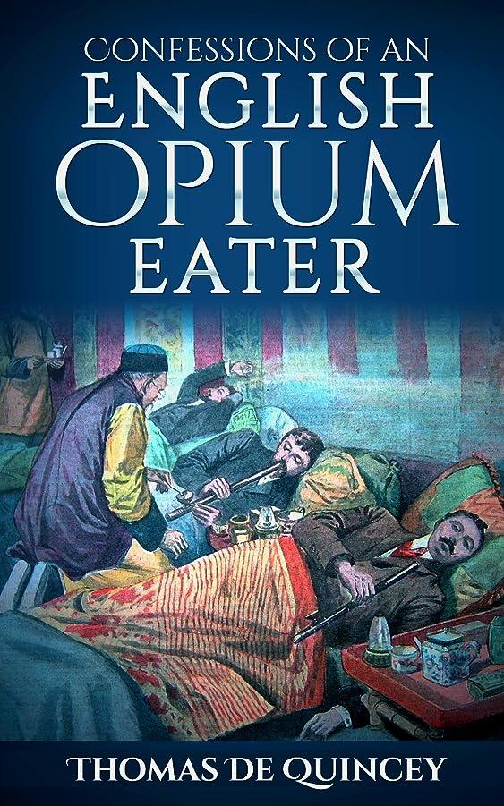 ブレンド突撃ラベルConfessions of an English Opium-Eater (Illustrated) (English Edition)